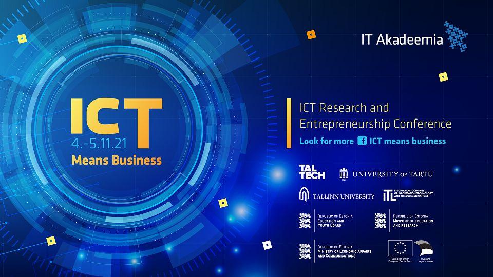 """IKT teadus- ja ettevõtluskonverents """"ICT Means Business"""""""